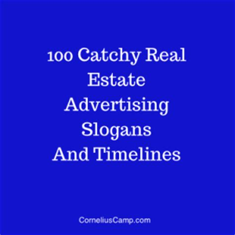 catchy real estate advertising slogans  timeless