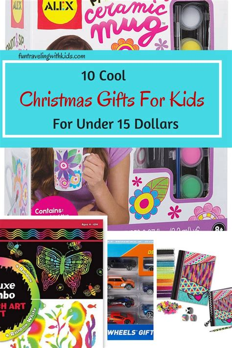 ten cool christmas gifts for kids for under 15 dollars