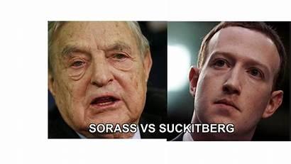 Soros Zuckerberg Repeat Myself Way Again Don