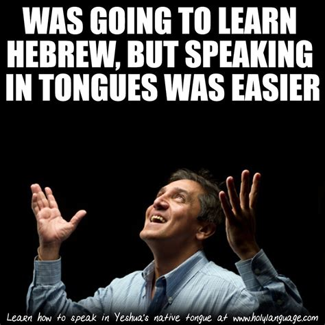 Hebrew Meme - hurdle over your hebrew plateau with this article amy s story quot digging into the holy language quot