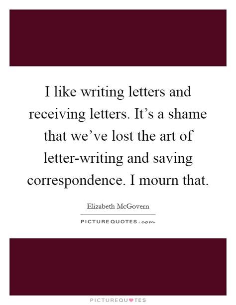 writing letters  receiving letters   shame