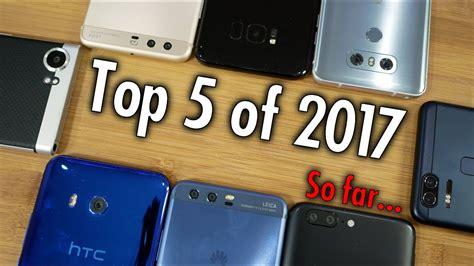 the best smartphones of 2017 so far stuff top 5 smartphones of 2017 pocketnow editors vote on the