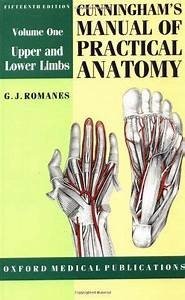 Read Cunninghams Manual Of Practical Anatomy Volume I