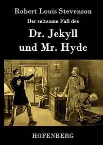 Jekyll And Hyde Auspuff Preis : der seltsame fall des dr jekyll und mr hyde von robert ~ Jslefanu.com Haus und Dekorationen