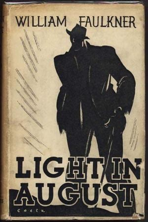 light in august light in august by william faulkner reviews discussion