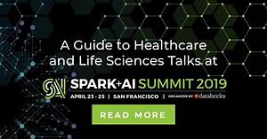 A Guide To Healthcare And Life Sciences Talks At Spark