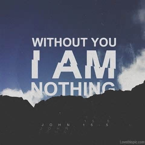 I AM Nothing without You