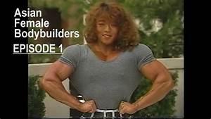 Asian Female Bodybuilders Web Serie | Episode 1 - YouTube