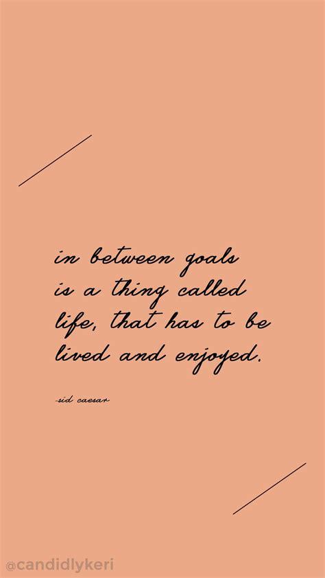 goals    called life