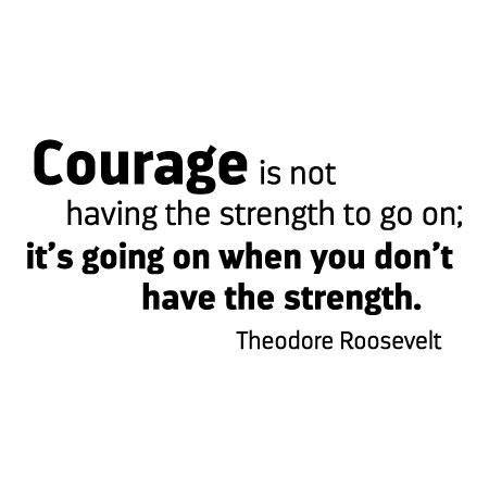 courage    wall quotes decal wallquotescom