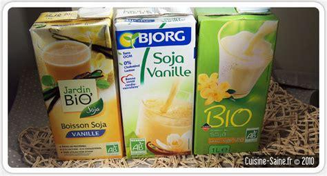 3 fr cote cuisine cuisine bio test le meilleur lait de soja vanille