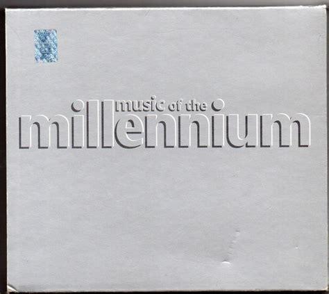 Download lagu mp3 & video: Music Of The Millennium (2000, CD)   Discogs