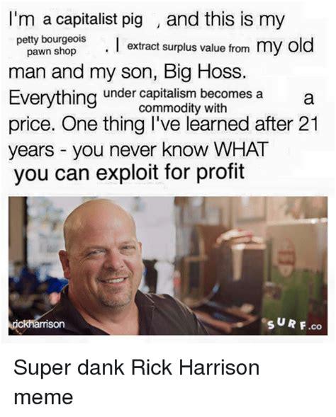 Rick Harrison Meme - search im rick harrison memes on me me