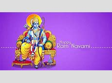 Rama Navami 2017 The Birthday of Lord Rama Origin