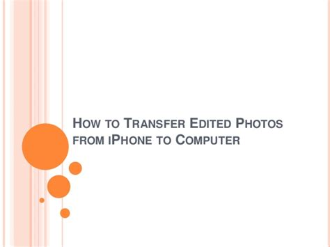 how to transfer from cd to iphone how to transfer edited photos from iphone to computer