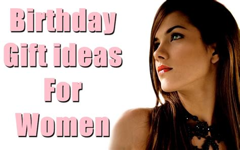 birthday gifts for 30 most appropriate birthday gift ideas for women birthday inspire