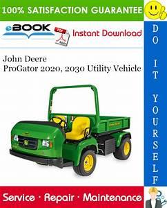 John Deere Progator 2020  2030 Utility Vehicle Technical