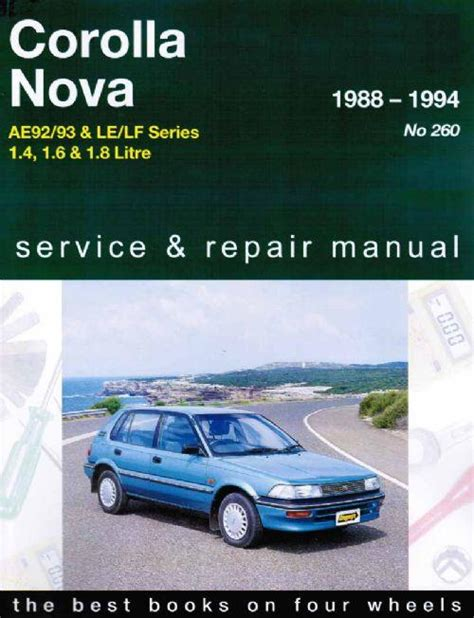 best car repair manuals 1992 toyota corolla navigation system toyota corolla ae92 ae93 holden nova le lf 1989 1994 0855667850 9780855667856 gregory s