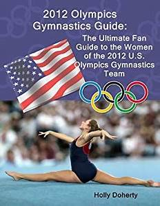 Amazon.com: 2012 Olympics Gymnastics Guide: The Ultimate ...