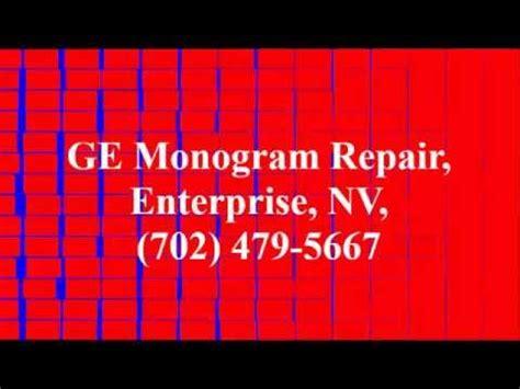 ge monogram repair enterprise nv    youtube