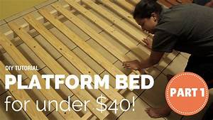 How To Build a Platform Bed for $40- Part 1 of 3 - YouTube