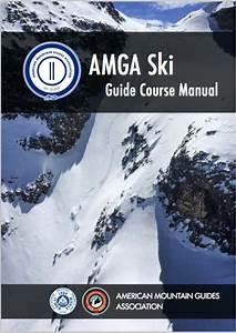 Amga Ski Guide Course Manual