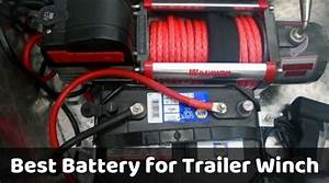 Best Battery For Trailer Winch  Top Suggestions Only For You