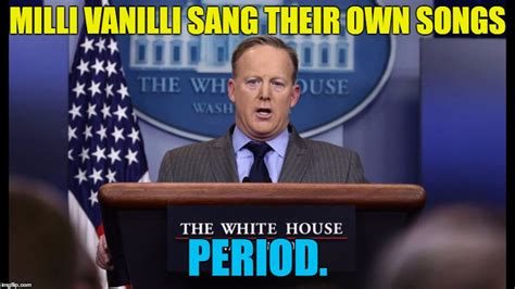 Spicer Memes - sean spicer the man who launched a thousand memes imgflip