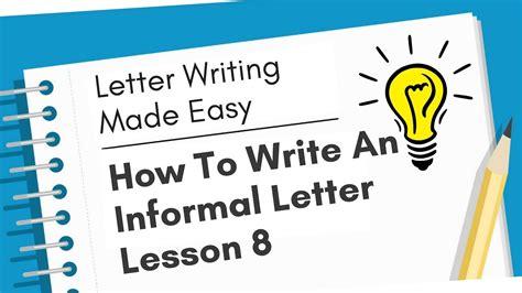 write  informal letter   letter