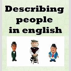 Describing People  Road To Get 'bac' (material English