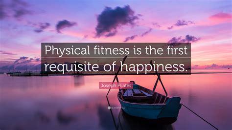 Joseph Pilates Quote: