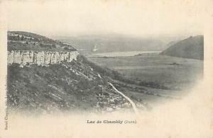Lac De Chambly : cpa france 39 lac de chambly ed r chapuis 39 jura ~ Melissatoandfro.com Idées de Décoration