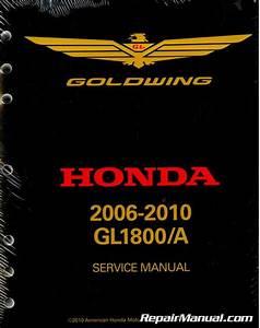 Gl1800 Goldwing Honda Motorcycle Service Manual  U0026 Electrical Trouble Shooting Manual 2006