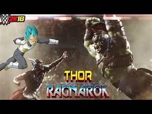Thor VS Hulk VS Vegeta - RAGNAROK - (EN VIVO) - YouTube