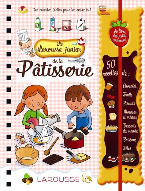 jeux de cuisine de gateau au chocolat nos livres de cuisine pour enfant préférés l 39 express styles