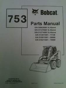 Bobcat 753 753h Skid Steer Loader Parts Manual Book