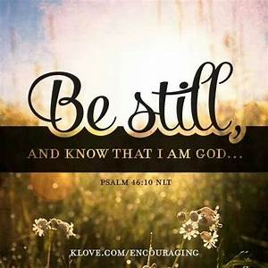 Be Still and Know that I am God | Your Friend in Ministry