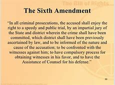 Amendment #6 is In all criminal prosecutions, the accused