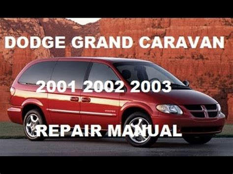 online auto repair manual 2002 dodge grand caravan parking system dodge grand caravan 2001 2002 2003 service repair manual youtube