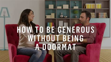 how to be humble without being a doormat how to set boundaries be generous without being a doormat