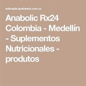 Anabolic Rx24 Colombia - Medell U00edn - Suplementos Nutricionales