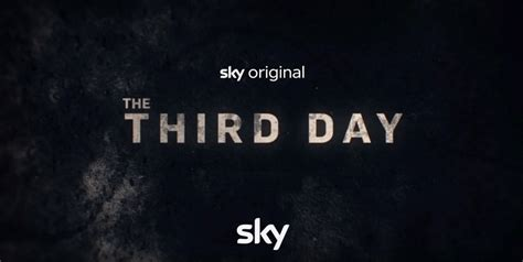 The Third Day - Neue Sky Originals Serie ab 17.09.2020 ...
