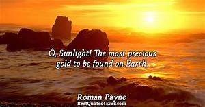 Quotes About Truth Coming To Light Sunrise Quotes Sayings And Messages Best Quotes Ever