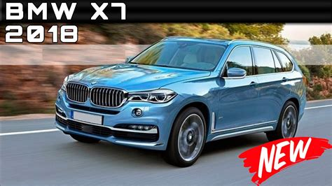 2018 Bmw X7 Review Rendered Price Specs Release Date
