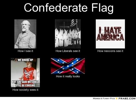 Confederate Memes - confederate flag meme generator what i do