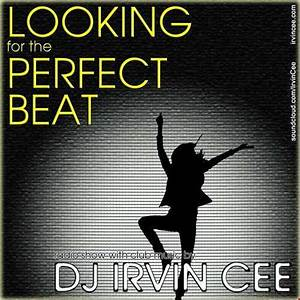 Looking for the Perfect Beat 201610 - RADIO SHOW by IRVIN ...