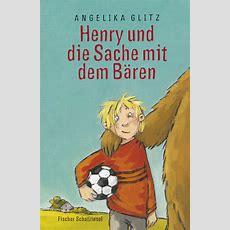 Angelika Glitz  Kinderbuchautorin » Henry Und Die Sache