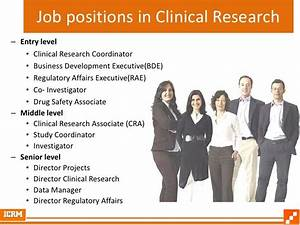 Job positions in clinical research entry level for Entry level cra jobs