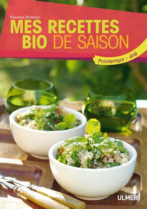 recette cuisine bio vanessacuisine recettes photos culinaires stylisme