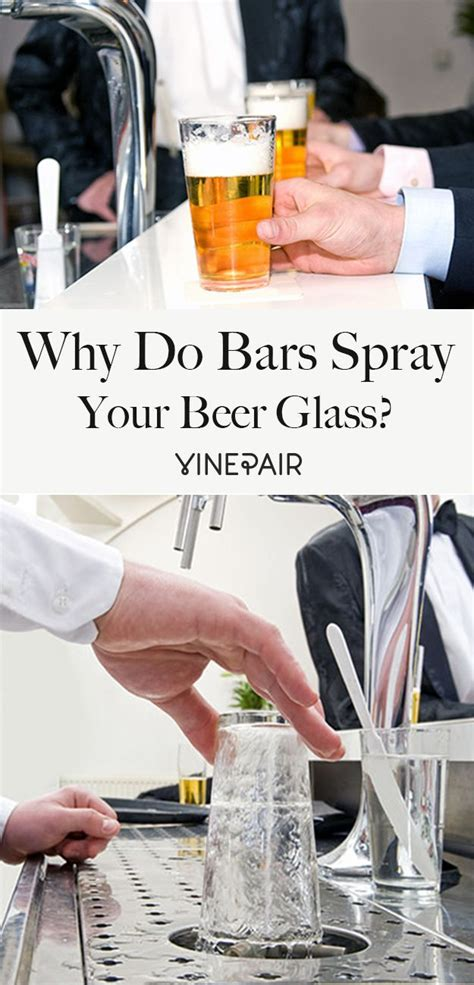 Why Good Bars Spray Your Beer Glass With Water  Beer Bar